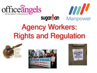 Agency Workers: Rights and Regulation