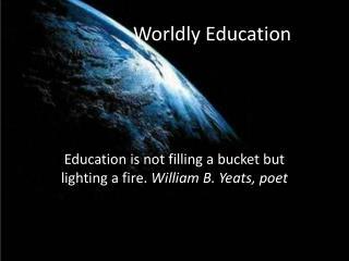 Worldly Education