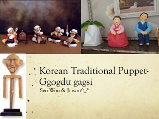 Korean Traditional Puppet - Ggogdu  gagsi