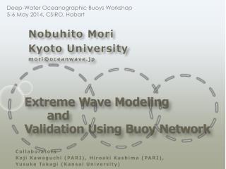 Extreme  Wave Modeling  and  V alidation Using Buoy Network