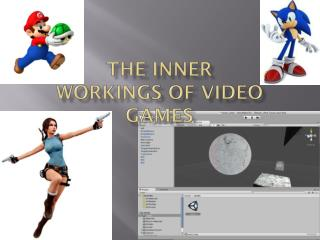 The Inner Workings of Video Games