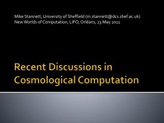Recent Discussions in Cosmological Computation