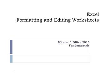 Excel  Formatting  and Editing Worksheets