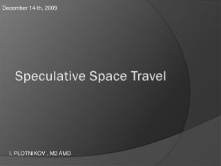 Speculative Space Travel