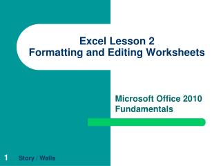 Excel Lesson 2 Formatting and Editing Worksheets