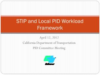 STIP and Local PID Workload Framework