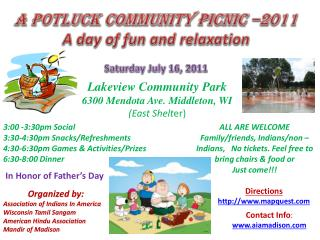 A Potluck Community Picnic –2011 A day of fun and relaxation Saturday July 16, 2011