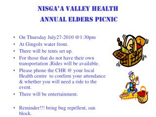 Nisga�a Valley Health    Annual Elders Picnic