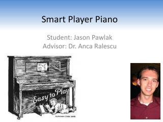Smart Player Piano