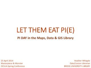 LET THEM EAT PI(E)