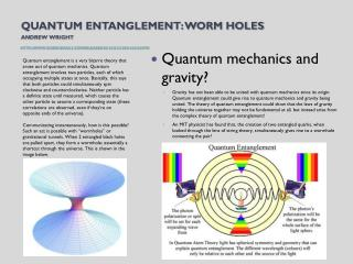 Quantum mechanics and gravity?