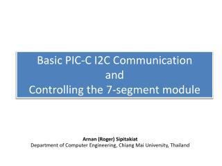 Basic PIC-C I2C Communication and  Controlling the 7-segment module