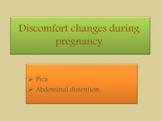 Discomfort changes during pregnancy