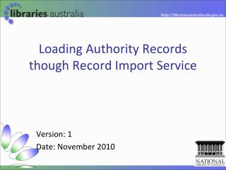 Loading Authority Records though Record Import Service