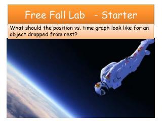 Free Fall Lab   - Starter