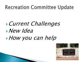 Recreation Committee Update