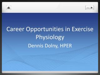 Career Opportunities in Exercise Physiology