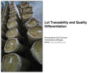 Lot Traceability and Quality Differentiation