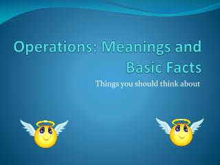 Operations: Meanings and Basic Facts
