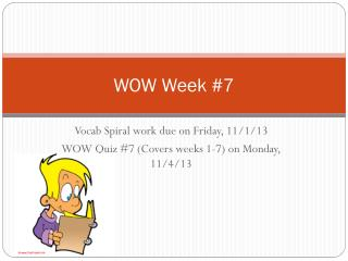 WOW Week  #7