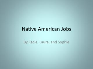 Native American Jobs