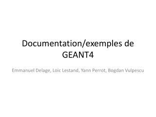 Documentation/exemples de GEANT4