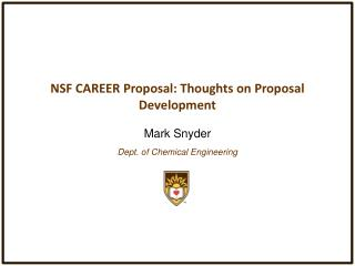 NSF CAREER Proposal: Thoughts on Proposal Development