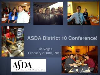 ASDA District 10 Conference!