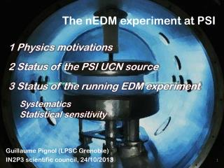 The  nEDM  experiment at PSI