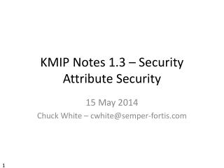 KMIP Notes 1.3 – Security Attribute Security