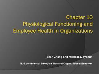 Chapter  10  Physiological Functioning and Employee Health in Organizations