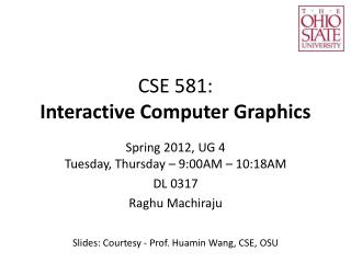 CSE 581:  Interactive Computer Graphics