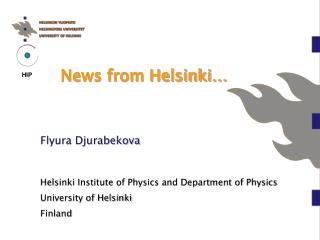 News from Helsinki…