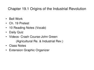 Chapter 19.1 Origins of the Industrial Revolution