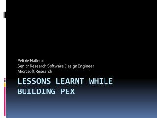 Lessons Learnt While BUILDING Pex