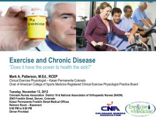 "Exercise and Chronic Disease ""Does it have the power to health the sick?"""