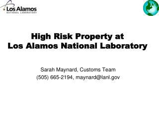 High Risk Property at Los Alamos National Laboratory