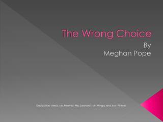 The Wrong Choice
