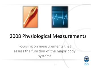 2008 Physiological Measurements
