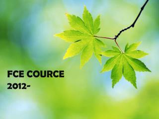FCE COURCE 2012-