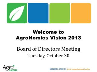 Welcome to  AgroNomics  Vision 2013
