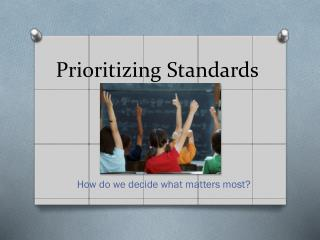 Prioritizing Standards