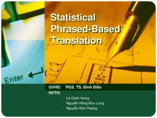 Statistical Phrased-Based Translation
