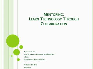 Mentoring:  Learn Technology Through Collaboration
