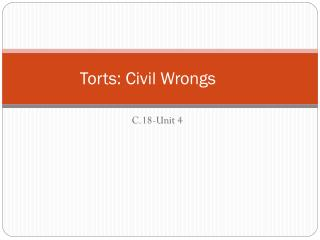 Torts: Civil Wrongs