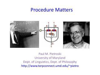 Procedure Matters
