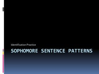 Sophomore Sentence Patterns