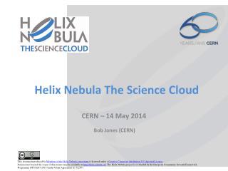 Helix Nebula The Science Cloud