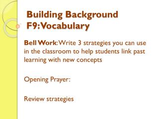Building Background F9: Vocabulary