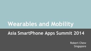 Wearables and Mobility